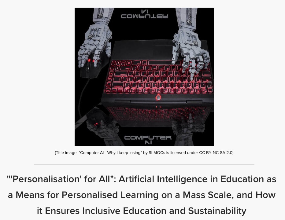 Artificial Intelligence in Education as a Means for Personalised Learning on a Mass Scale, and How it Ensures Inclusive Education and Sustainability, by Zainab Ezzeddine