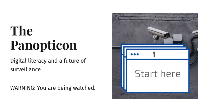 The Panopticon: Digital literacy and a future of surveillance, by Ana Lopes